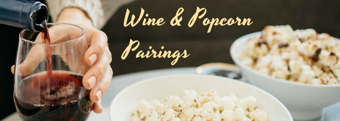 Movie Night: Wine and Popcorn Pairings